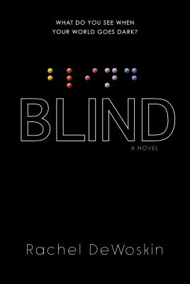 Blind By DeWoskin, Rachel